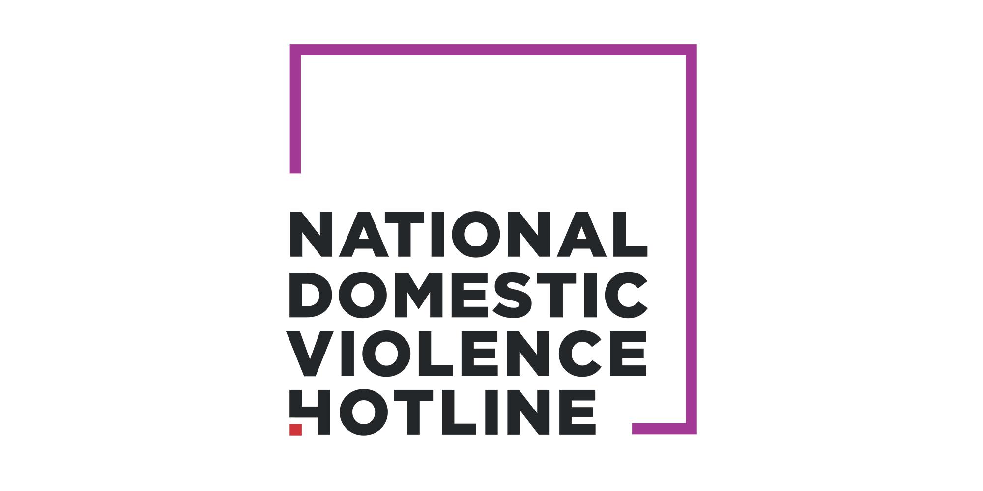 NATIONAL DOMESTIC VIOLENCE HOTLINE: