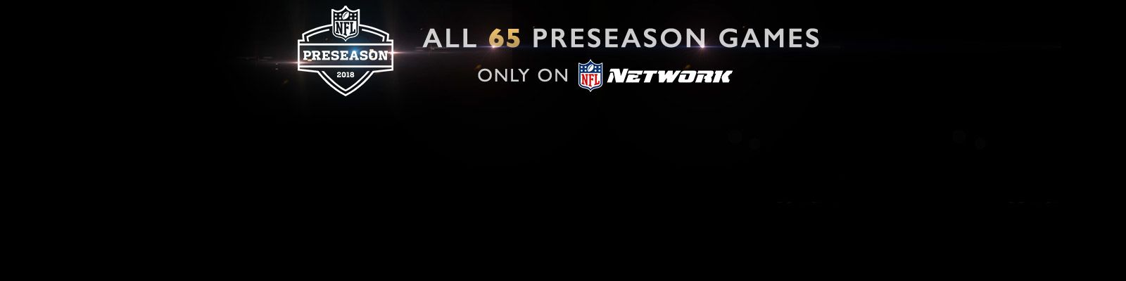 2018 NFL Preseason on NFL Network