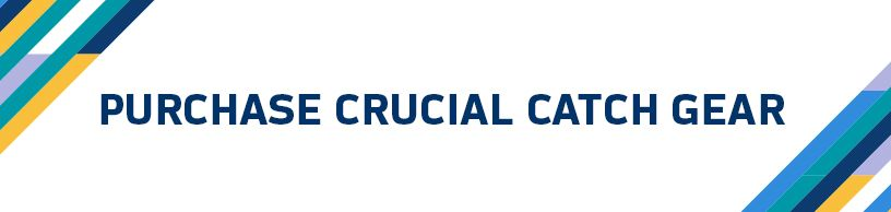 Purchase Crucial Catch Gear