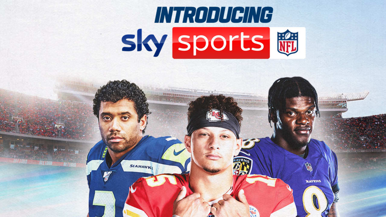 NFL and Sky Sports unveil 'Sky Sports NFL' channel