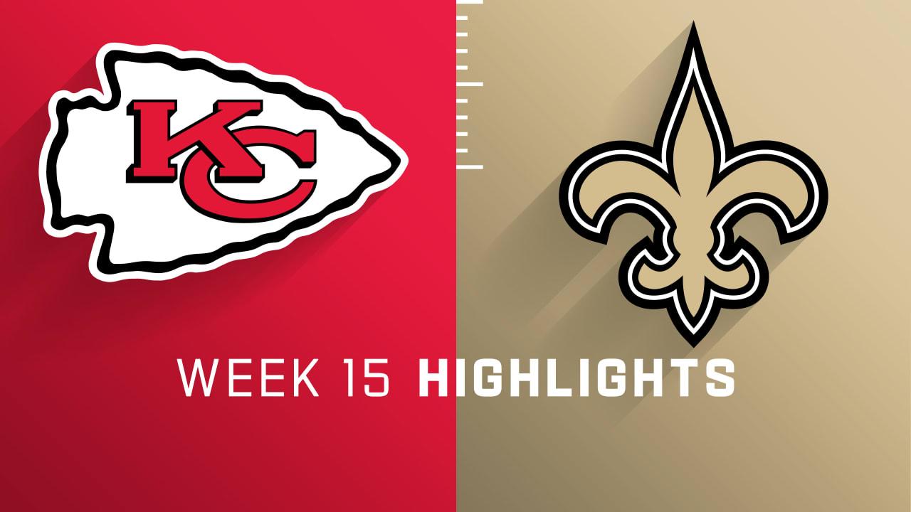 Kansas City Chiefs Vs New Orleans Saints Highlights Week 15