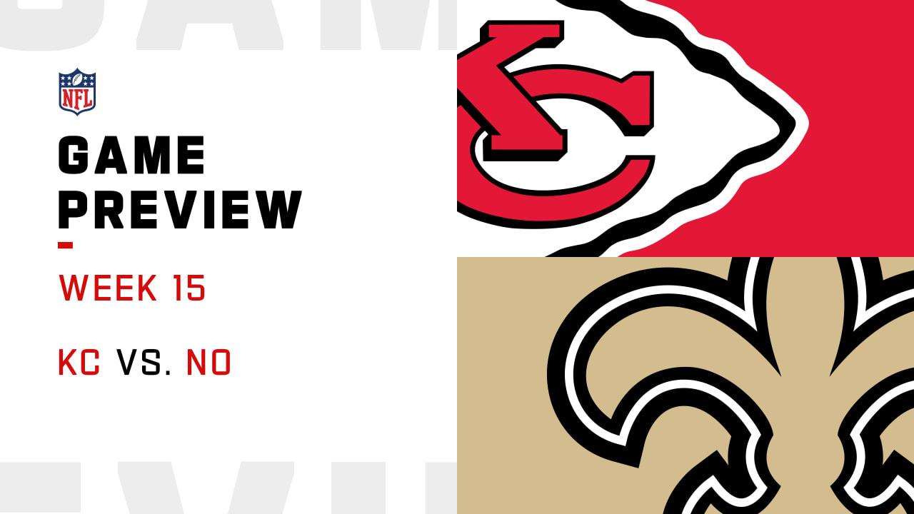 Kansas City Chiefs Vs New Orleans Saints Preview Week 15