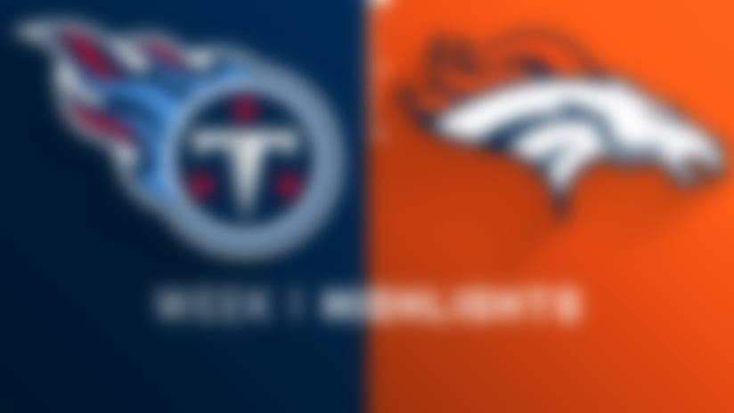 Titans vs. Broncos highlights | Week 1