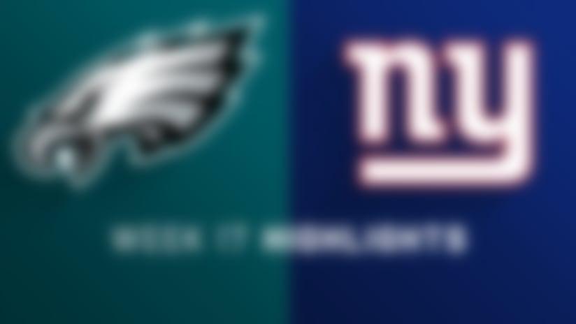 Eagles vs. Giants highlights | Week 17