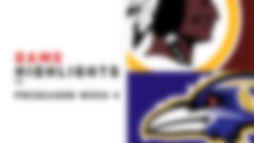 Redskins vs. Ravens highlights | Preseason Week 4