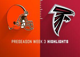 Browns vs. Falcons highlights | Preseason Week 3