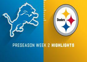 Lions vs. Steelers highlights | Preseason Week 2