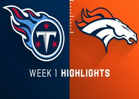 Titans vs. Broncos highlights | Week 1