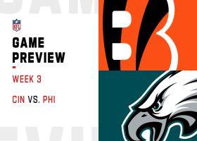 Bengals vs. Eagles preview | Week 3