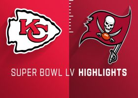 Chiefs vs. Buccaneers highlights | Super Bowl LV