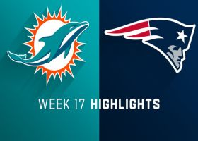 Dolphins vs. Patriots highlights | Week 17