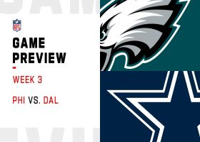 Eagles vs. Cowboys preview | Week 3