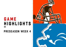 Browns vs. Lions highlights | Preseason Week 4