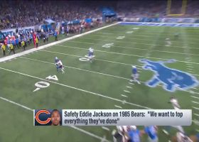 Safety Eddie Jackson on 1985 Chicago Bears: 'We want to top everything they've done'