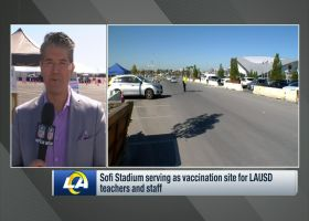 Ruiz: SoFi Stadium opening as vaccination site for LAUSD qualified employees