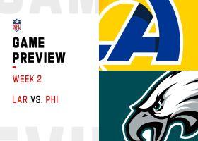 Rams vs. Eagles preview | Week 2