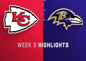 Chiefs vs. Ravens highlights | Week 3