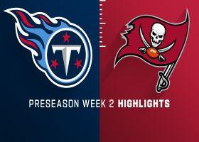 Titans vs. Buccaneers highlights | Preseason Week 2