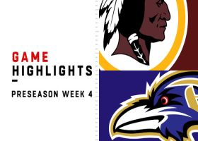 Redskins vs. Ravens highlights | Preseason Week 4