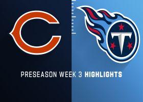 Bears vs. Titans highlights | Preseason Week 3