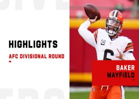Baker Mayfield's best plays vs. Chiefs | AFC Divisional Round