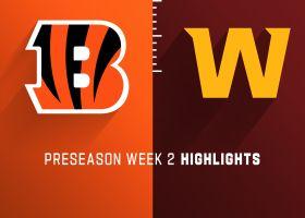 Bengals vs. Washington highlights | Preseason Week 2