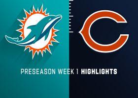 Dolphins vs. Bears highlights | Preseason Week 1