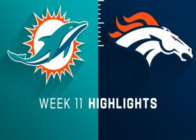 Dolphins vs. Broncos highlights | Week 11