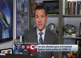 Rapoport: Chiefs able to 'isolate and identify' fan who tested positive for COVID-19