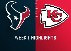 Texans vs. Chiefs highlights | Week 1