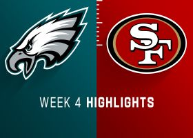Eagles vs. 49ers highlights | Week 4
