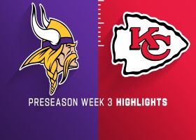 Vikings vs. Chiefs highlights | Preseason Week 3